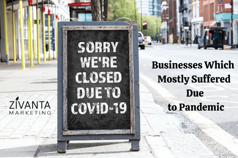 businesses which suffered maximum in pandemic